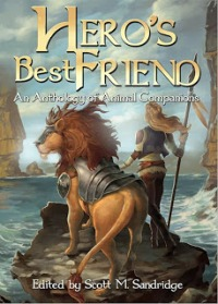 Hero's Best Friend: An Anthology of Animal Companions